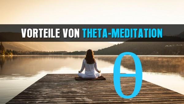 vorteile-von-theta-meditation