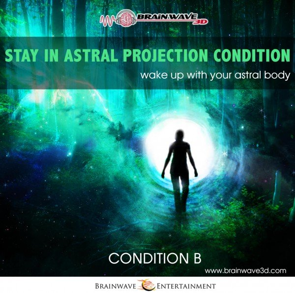 Astralreisen lernen - Stay in astral projection condition